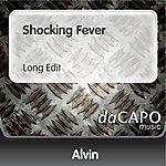 Alvin Shocking Fever (Long Edit)