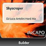 Builder Skyscraper (DJ Luca Antolini Hard Mix)