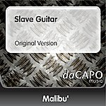 Malibu Slave Guitar (Original Version)