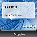 Trio Acapulco So Strong (Vocal Per-Version)
