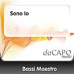Bassi Maestro Sono Io (Feat.  Mondo Marcio)