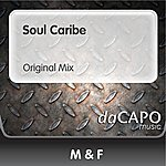 M.F. Soul Caribe (Original Mix)