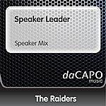 The Raiders Speaker Leader (Speaker Mix)