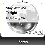 Sarah Stay With Me Tonight (High-Energy Mix)