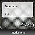 Mark Farina Superman (Radio)