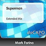 Mark Farina Superman (Extended Mix)