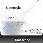 Timescape Superstyle (Cut Mix)