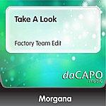 Morgana Take A Look (Factory Team Edit)