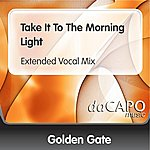 Golden Gate Quartet Take It To The Morning Light (Extended Vocal Mix)