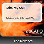 The Distance Take My Soul (Raf Marchesini & Karim edit Mix)