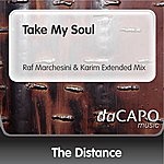The Distance Take My Soul (Raf Marchesini & Karim Extended Mix)