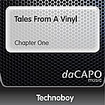 Technoboy Tales From A Vinyl (Chapter One)