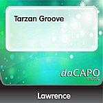 Lawrence Tarzan Groove