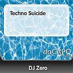 DJ Zero Techno Suicide