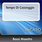 Bassi Maestro Tempo Di Cazzeggio