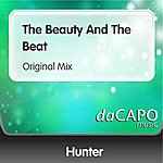 Hunter The Beauty And The Beat (Original Mix)