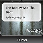 Hunter The Beauty And The Beat (Technoboy Remix)