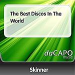 Skinner The Best Discos In The World