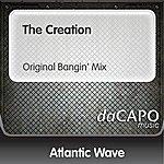 Atlantic Wave The Creation (Original Bangin' Mix)