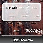 Bassi Maestro The Crib