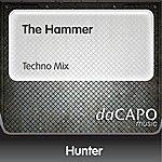 Hunter The Hammer (Techno Mix)