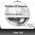 Freefall Theatre Of Dreams (Float In The Sky Mix)