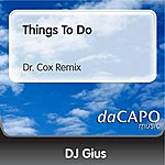 DJ Gius Things To Do (Dr. Cox Remix)