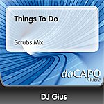 DJ Gius Things To Do (Scrubs Mix)