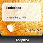 Trio Acapulco Timbalada (Original Peruz Mix)