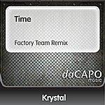 Krystal Time (Factory Team Remix)