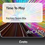 Greta Time To Play (Factory Team Mix)