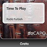 Greta Time To Play (Radio Furbish)