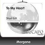 Morgana To My Heart (Short Edit)