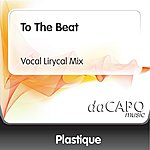 Plastique To The Beat (Vocal Lirycal Mix)