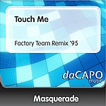 Masquerade Touch Me (Feat.  Bandido) (Factory Team Remix '95)