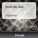 Parade Touch My Soul (Original Mix)