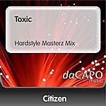 Citizen Toxic (Hardstyle Masterz Mix)