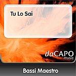 Bassi Maestro Tu Lo Sai