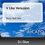 DJ Gius V Like Venusian (Bass Ball Mix)
