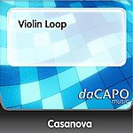 Casanova Violin Loop