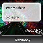 Technoboy War Machine (2005 Remix)