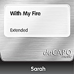 Sarah With My Fire (Extended)