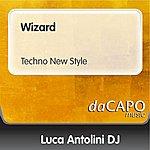 Luca Antolini DJ Wizard (Techno New Style)