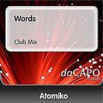 Atomiko Words (Club Mix)