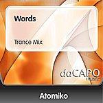 Atomiko Words (Trance Mix)