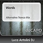 Luca Antolini DJ Words (Alternative Trance Mix)