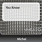 Michel You Know (Feat.  Miguel)