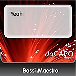 Bassi Maestro Yeah (Feat. CDB & Mondo Marcio)