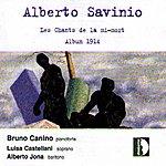 Bruno Canino Alberto Savinio : Les Chants De La Mi-mort, Album 1914