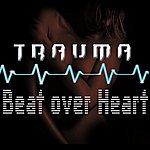 Trauma Beat over Heart